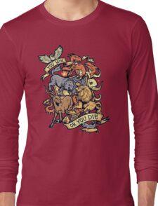Win or Die Long Sleeve T-Shirt