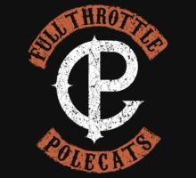 Full Throttle Polecats (Anarchy) by Olipop