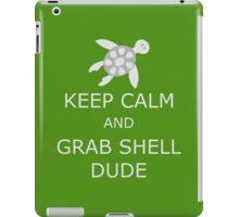 Grab Shell, Dude! iPad Case/Skin