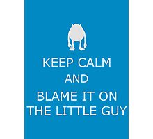 Blame It On The Little Guy Photographic Print