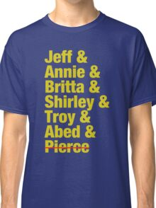 Community Jeff & Annie & Britta & Shirley & Troy & Abed & Pierce Shirt Classic T-Shirt