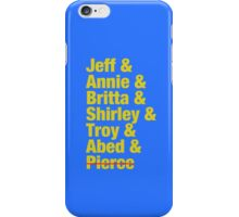 Community Jeff & Annie & Britta & Shirley & Troy & Abed & Pierce Shirt iPhone Case/Skin