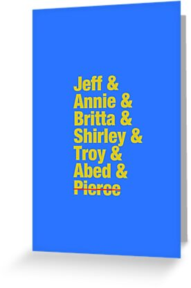 Community Jeff & Annie & Britta & Shirley & Troy & Abed & Pierce Shirt by jbrookeiv