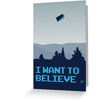 My I want to believe minimal poster- Tradis / Dr Who Greeting Card