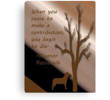 Eleanor Roosevelt quote Canvas Print