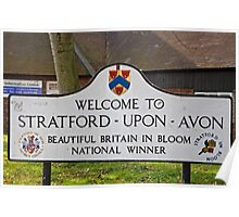 Welcome to Stratford Upon Avon sign Poster