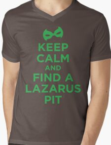 Keep Calm and Find a Lazarus Pit (GL) T-Shirt