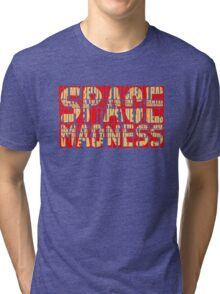 SpAcE mAdNeSs Tri-blend T-Shirt