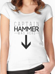 Captain Hammer was here Women's Fitted Scoop T-Shirt