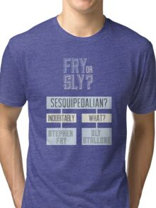 Fry or sly Tri-blend T-Shirt