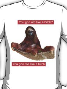 Slothy sloth T-Shirt