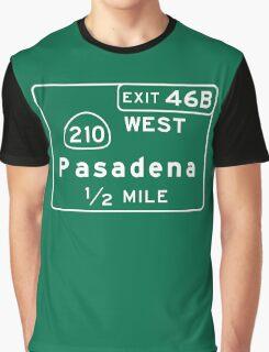 Pasadena, Road Sign, California Graphic T-Shirt