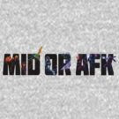 Mid or AFK - LoL by Nuvirov