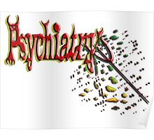 Psychiatry skewered by its own pitchfork Poster