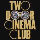 Two Door Cinema Club by Ngandeyar