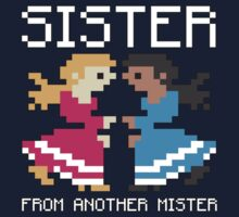 Sister From Another Mister  Kids Clothes