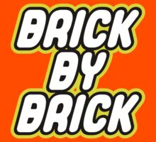 BRICK BY BRICK in brick font by Customize My Minifig by ChilleeW