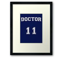 Doctor # 11 Framed Print