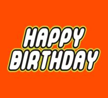 HAPPY BIRTHDAY in brick font by Customize My Minifig by ChilleeW