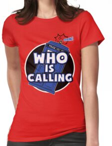 WHO IS CALLING - Vers. 2 Womens Fitted T-Shirt