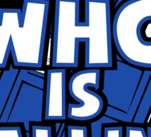 WHO IS CALLING - Vers. 2 Sticker