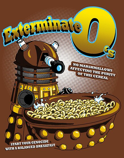 Exterminate O's by HartmanArts