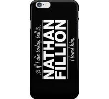 "Nathan Fillion - ""If I Die"" Series (White) iPhone Case/Skin"