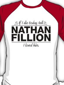 "Nathan Fillion - ""If I Die"" Series (Black) T-Shirt"