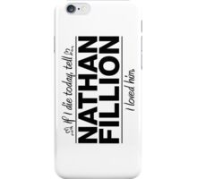 "Nathan Fillion - ""If I Die"" Series (Black) iPhone Case/Skin"