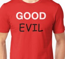 Good and Evil Unisex T-Shirt