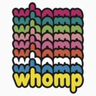 Whomp Whomp Whomp (ON SALE) by DropBass