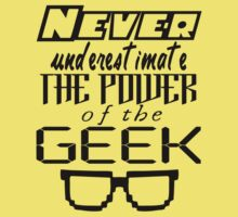 Never Underestimate the Geek Variant Kids Tee