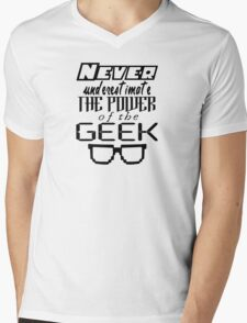 Never Underestimate the Geek Variant Mens V-Neck T-Shirt