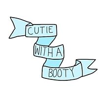 """""""Cutie With A Booty"""" Tumblr Saying Quote Thing Photographic Print"""
