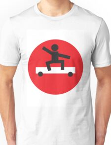 No skating Unisex T-Shirt