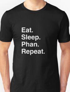 Eat. Sleep. Phan. Repeat. T-Shirt