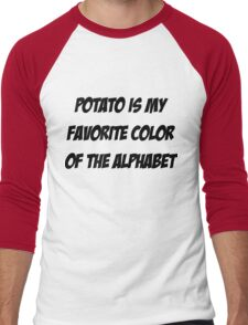 Potato is my favorite color of the alphabet Men's Baseball ¾ T-Shirt