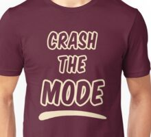 Crash the Mode - Version 2 Unisex T-Shirt