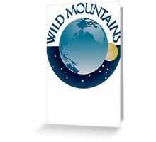 Wild Mountains Stickers/Greeting Cards etc Greeting Card