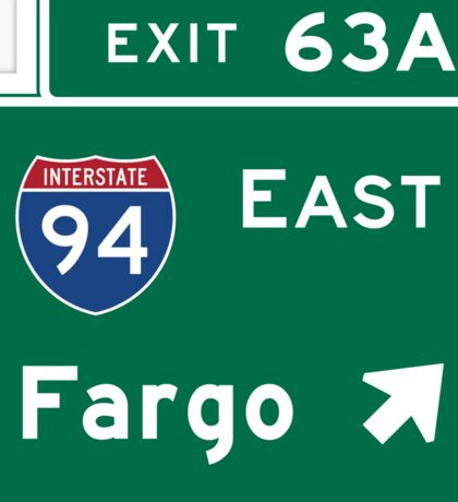 Fargo, Road Sign, North Dakota Sticker
