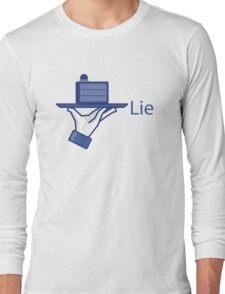 Lie. A Social Media Edition. Long Sleeve T-Shirt