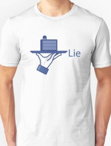 Lie. A Social Media Edition. T-Shirt