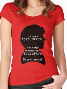 I'm a high functioning sociopath Women's Fitted Scoop T-Shirt