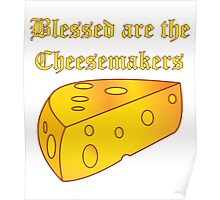 Blessed Are the Cheesemakers Poster