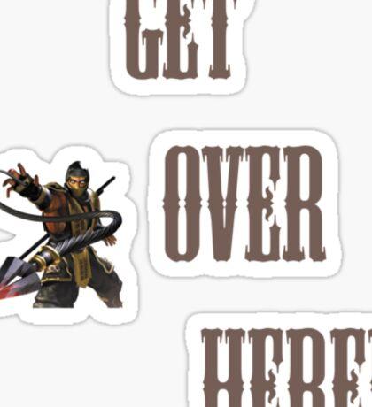 GET OVER HERE! Mortal Sticker