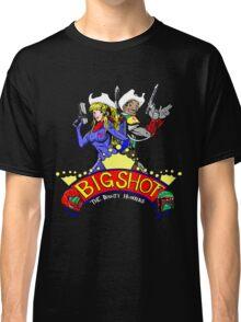 Big Shot Bounty Hunters Classic T-Shirt