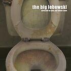 The Big Lebowski by Darrian Mary Kaspar