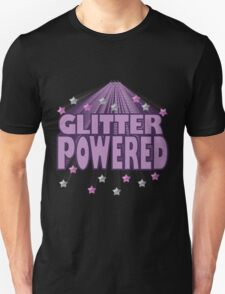 Are you 'Glitter Powered'? T-Shirt