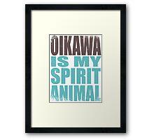Oikawa is my Spirit Animal Framed Print