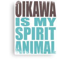 Oikawa is my Spirit Animal Canvas Print